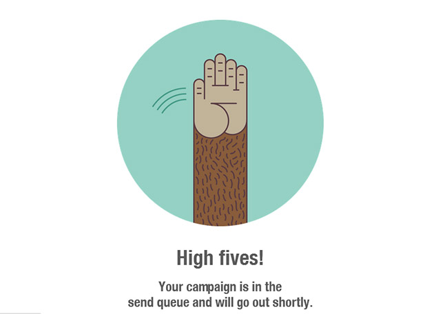 Mailchimp rewards you with a high five when you send a campaign